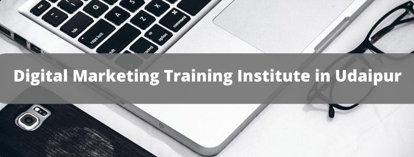 Digital Marketing Training Institute in Udaipur